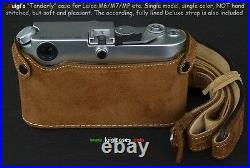 LUIGI TENDERLY CASE for LEICA M2-M3-M4, M4-P, -M6-M7-MP, M-A, FULLY LINED STRAP+UPS